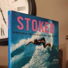 Coleccionismo deportivo: STOKED HISTORIA CULTURAL DEL SURF DREW KAMPION BRUCE BROWN. Lote 246124275