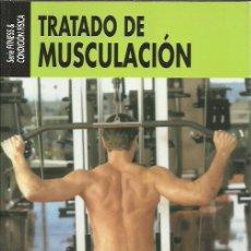 Coleccionismo deportivo: PIERRE CARAVANO-TRATADO DE MUSCULACIÓN.SERIE FITNESS & CONDICION FISICA.HISPANO EUROPEA.1999.. Lote 248996025