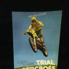 Coleccionismo deportivo: IMTERESANTE LIBRO DEL MUNDO DEL TRIAL Y MOTOCROSS ,AÑOS 80. Lote 250291395