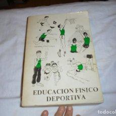 Coleccionismo deportivo: EDUCACION FISICO DEPORTIVA .TERCER CICLO.CURSOS 6º-7º8.AUGUSTO PILA TELEÑA.EDICION 1987. Lote 251530620