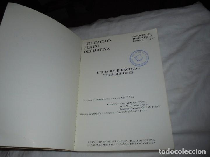 Coleccionismo deportivo: EDUCACION FISICO DEPORTIVA .TERCER CICLO.CURSOS 6º-7º8.AUGUSTO PILA TELEÑA.EDICION 1987 - Foto 3 - 251530620