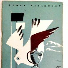 Coleccionismo deportivo: 1958 - LA PALOMA DEPORTIVA - TEMAS ESPAÑOLES NÚM. 362. Lote 252495300