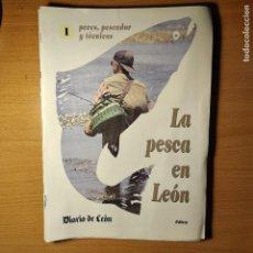 Coleccionismo deportivo: FASCÍCULOS:LA PESCA EN LEÓN : PECES,PESCADOR Y TECNICAS.DIARIO LEÓN.EDILESA.. Lote 253020175