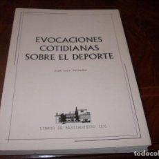 Coleccionismo deportivo: EVOCACIONES COTIDIANAS SOBRE EL DEPORTE, JOSÉ LUIS SALVADOR. LIBROS BASTIAGUEIRO 13, 2010 EJ 446/500. Lote 253074495