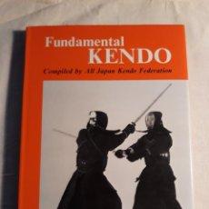 Coleccionismo deportivo: FUNDAMENTAL KENDO COMPILED BY ALL JAPAN KENDO FEDERATION. Lote 254220240