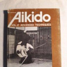 Coleccionismo deportivo: SAITO, MORIHIRO. AIKIDO. VOL. 2 APPLIED TECHNIQUES. Lote 254224470