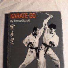 Coleccionismo deportivo: SUZUKI, TATSUO. KARATE - DO. Lote 254233350