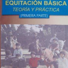 Coleccionismo deportivo: EQUITACION BASICA TEORIA Y PRACTICA PILAR ANCHORIZ ESQUITINO 2009. Lote 254281530