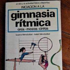 Coleccionismo deportivo: GIMNASIA RITMICA, AROS, MAZAS Y CINTAS. Lote 257439845