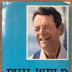 Coleccionismo deportivo: MOXIE. PHILIP S. WELD. EDITIONS MARITIMES 1982. EN FRANCÉS. ILUSTRADO. 248 PÁGINAS. VELA.. Lote 171600824