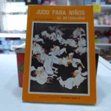 Collezionismo sportivo: JUDO PARA NIÑOS SU METODOLOGIA - JUAN JOSE DIAZ MARTINEZ -. Lote 258068830