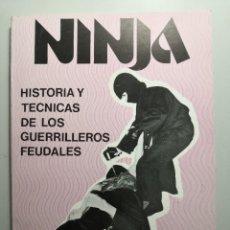 Coleccionismo deportivo: NINJA HISTORIA Y TÉCNICAS DE LOS GUERRILLEROS FEUDALES JUAN ANTONIO LÓPEZ CRESPO ENVÍO CERT 5,99. Lote 258317835