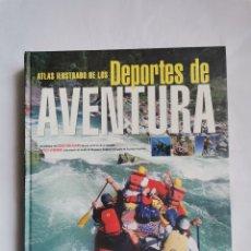 Coleccionismo deportivo: ATLAS ILUSTRADO DE LOS DEPORTES DE AVENTURA. Lote 259988765