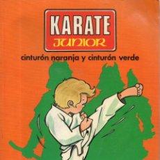Colecionismo desportivo: VESIV LIBRO KARATE JUNIOR Nº2 CINTURON NARANJA Y CINTURON VERDE. Lote 260301510