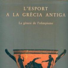 Coleccionismo deportivo: NUMULITE ** B6 L'ESPORT A LA GRÈCIA ANTIGA LA GÈNESI DE L'OLIMPISME DEPORTE GRECIA ANTIGUA OLIMPICOS. Lote 260788375