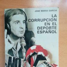 Coleccionismo deportivo: LA CORRUPCIÓN EN EL DEPORTE ESPAÑOL. Lote 261559155