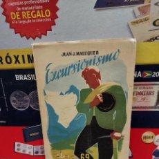 Coleccionismo deportivo: EXCURSIONISMO.........JUAN J. MALUQUER...1949..... Lote 261571070