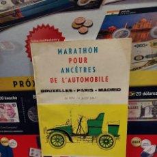 Coleccionismo deportivo: MARATHON POUR ANCETRES DE L'AUTOMOBILE..BRUXELLES..PARIS..MADRID...1961.... Lote 261575200