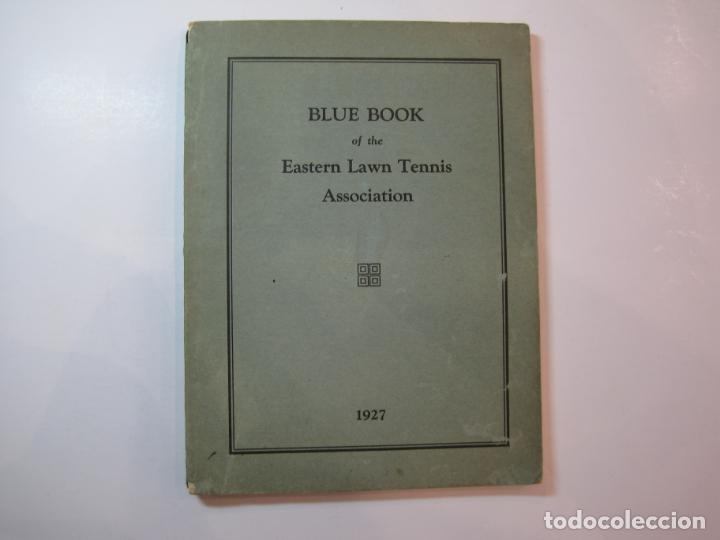 BLUE BOOK OF THE EASTERN LAWN TENNIS ASSOCIATION-LIBRO AÑO 1927-VER FOTOS-(V-22.746) (Coleccionismo Deportivo - Libros de Deportes - Otros)