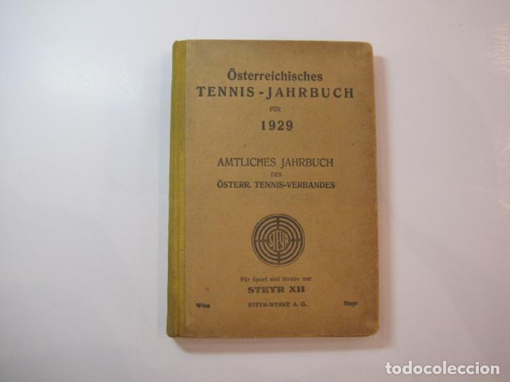 ÖSTERREICHISCHES TENNIS JAHRBUCH-LIBRO AÑO 1929-ANUARIO DE TENIS AUSTRIA-VER FOTOS-(V-22.747) (Coleccionismo Deportivo - Libros de Deportes - Otros)