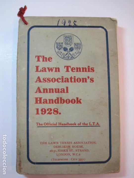 Coleccionismo deportivo: THE LAWN TENNIS ASSOCIATIONS ANNUAL HANDBOOK-LIBRO AÑO 1928-VER FOTOS-(V-22.749) - Foto 2 - 261840630