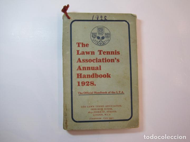 THE LAWN TENNIS ASSOCIATION'S ANNUAL HANDBOOK-LIBRO AÑO 1928-VER FOTOS-(V-22.749) (Coleccionismo Deportivo - Libros de Deportes - Otros)