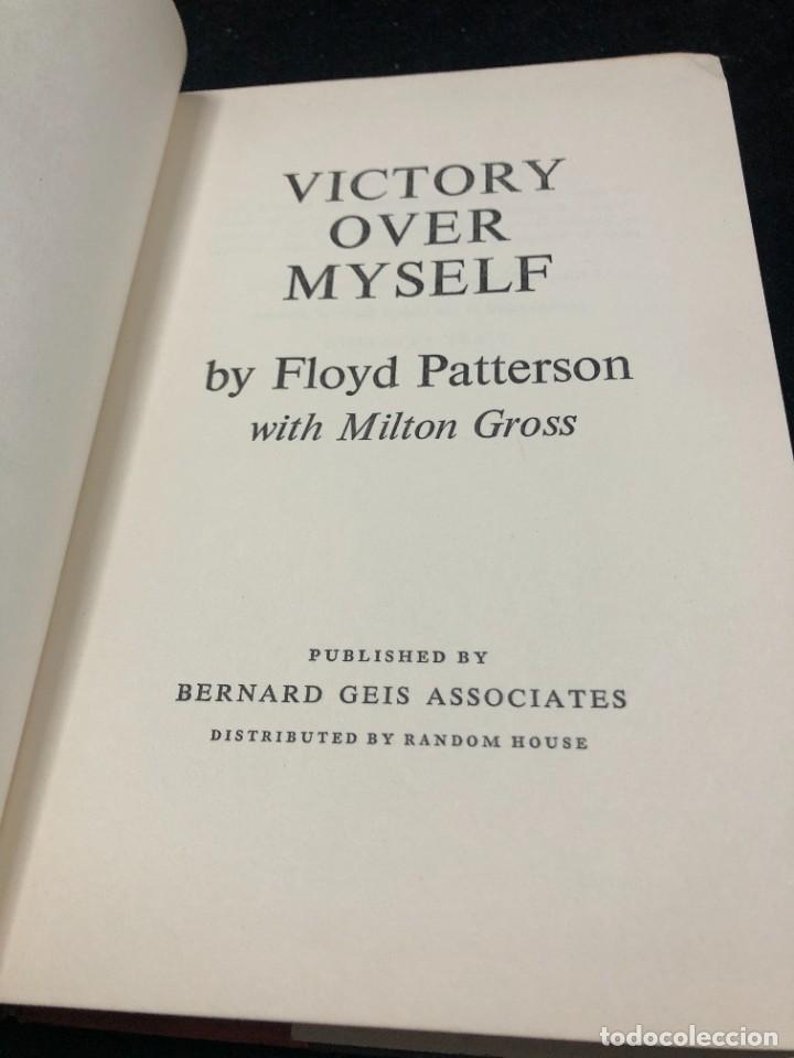 Coleccionismo deportivo: Boxeo: Victory Over Myself. Floyd Patterson, 1961 1ª edición. en inglés. Ilustrado - Foto 3 - 262434495