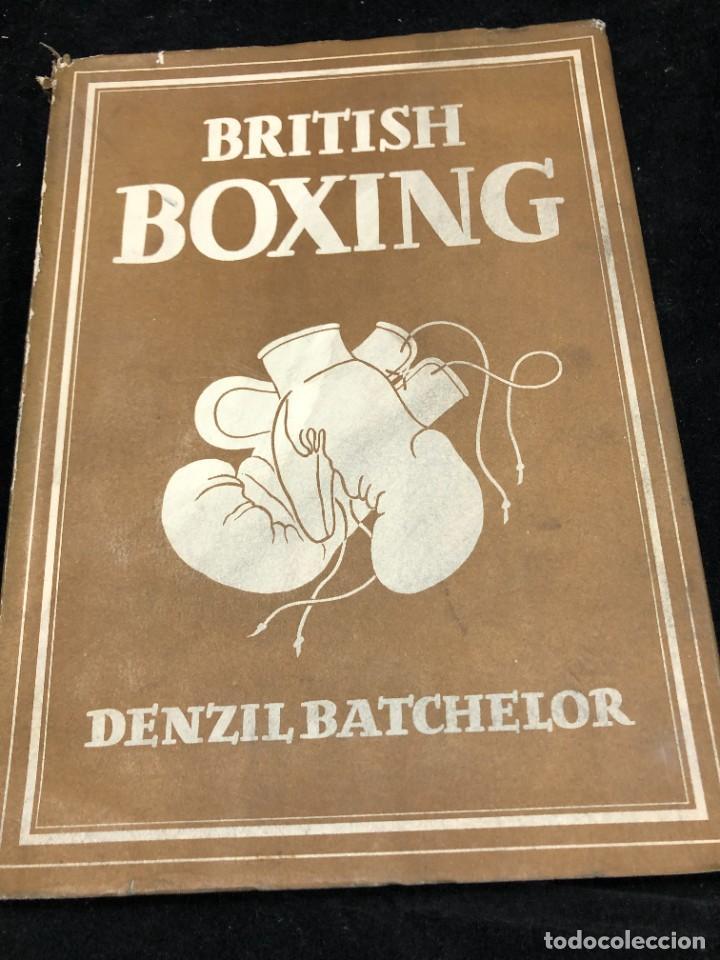BOXEO: BRITISH BOXING: DENZIL BATCHELOR. PUBLISHED BY COLLINS (1948) EN INGLÉS. ILUSTRADO (Coleccionismo Deportivo - Libros de Deportes - Otros)
