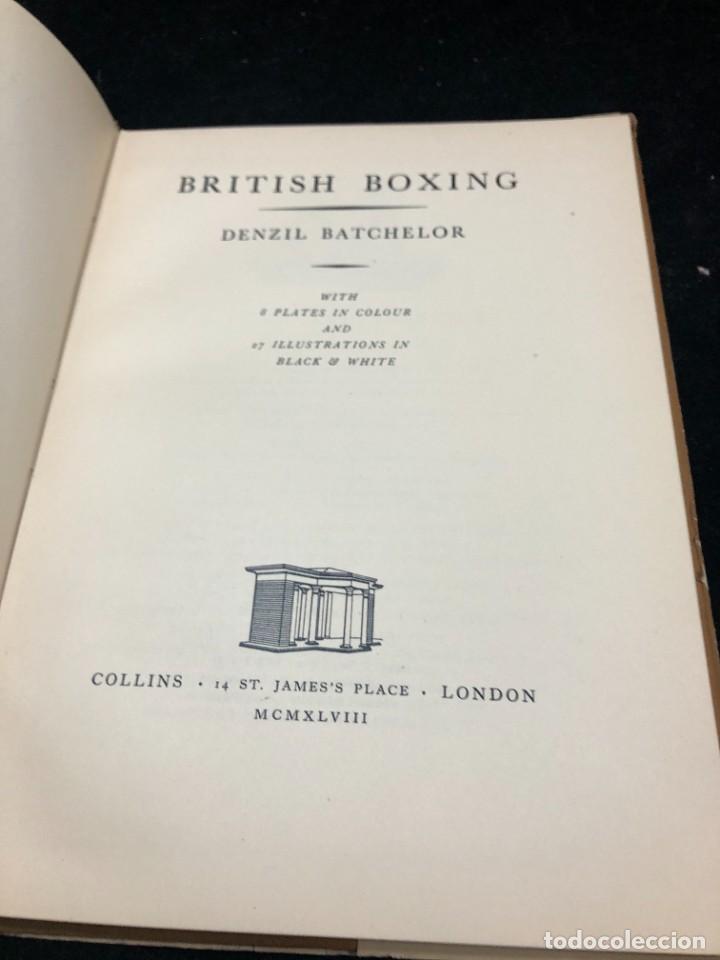 Coleccionismo deportivo: Boxeo: British Boxing: Denzil BATCHELOR. Published by Collins (1948) en inglés. Ilustrado - Foto 3 - 262436190