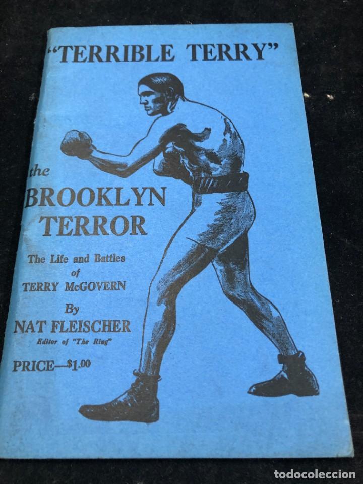 """BOXEO """"TERRIBLE TERRY"""" THE BROOKLYN TERROR. THE LIFE & BATTLES OF TERRY MCGOVERN. NAT FLEISCHER 1943 (Coleccionismo Deportivo - Libros de Deportes - Otros)"""