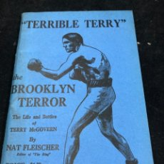 """Coleccionismo deportivo: BOXEO """"TERRIBLE TERRY"""" THE BROOKLYN TERROR. THE LIFE & BATTLES OF TERRY MCGOVERN. NAT FLEISCHER 1943. Lote 262511095"""