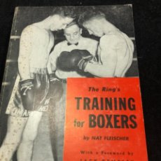 Coleccionismo deportivo: BOXEO: THE RING'S TRAINING FOR BOXERS WITH A FORWARD BY JACK DEMPSEY. NAT FLEISCHER. EN INGLÉS. 1960. Lote 262512565