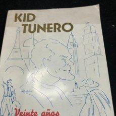 Coleccionismo deportivo: BOXEO: KID TUNERO. VEINTE AÑOS DE RING Y... FUERA 1972.. Lote 262512845