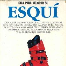 Coleccionismo deportivo: GUÍA PARA MEJORAR SU ESQUÍ. 1988. Lote 262581475