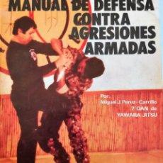 Collezionismo sportivo: YAWARA JITSU MANUAL DE DIFESA CONTRO AGRESIONES ARMADA. Lote 262738660