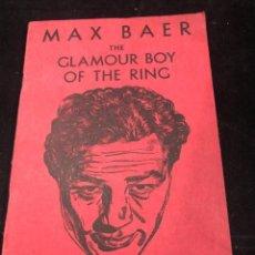 Coleccionismo deportivo: BOXEO: MAX BAER: THE GLAMOUR BOY OF THE RING. NAT FLEISCHER, 1942. EDICIÓN EN INGLÉS.. Lote 262841785