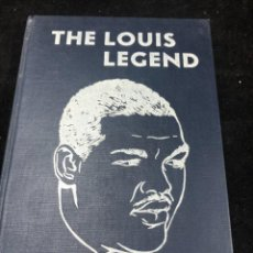 Coleccionismo deportivo: BOXEO: THE LOUIS LEGEND THE AMAZING STORY OF THE BROWN BOMBER'S... NAT FLEISCHER. FIRST EDITION.. Lote 262842935