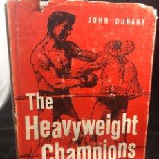 Coleccionismo deportivo: BOXEO: THE HEAVYWEIGHT CHAMPIONS. JOHN DURANT, 1960. ILUSTRADA, EN INGLÉS.. Lote 262843470