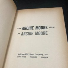 Coleccionismo deportivo: BOXEO: THE ARCHIE MOORE STORY. BY ARCHIE MOORE 1960 FIRST EDITION. MCGRAW-HILL BOOK COMPANY, INGLÉS.. Lote 262843675