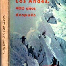 Coleccionismo deportivo: LOS ANDES, 400 AÑOS DESPUÉS - LA EXPEDICIÓN ESPAÑOLA AL HUASCARÁN (DONCEL, 1963). Lote 263042990