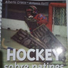 Coleccionismo deportivo: LIBRO HISTORIA DEL HOCKEY SOBRE PATINES DE ARGENTINA. Lote 263102180