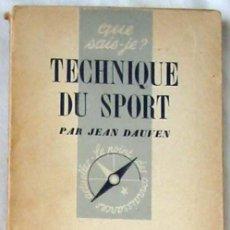Coleccionismo deportivo: TECHNIQUE DU SPORT - JEAN DAUVEN - PRESSES UNIVERSITAIRES DE FRANCE 1948 - VER INDICE. Lote 263108590