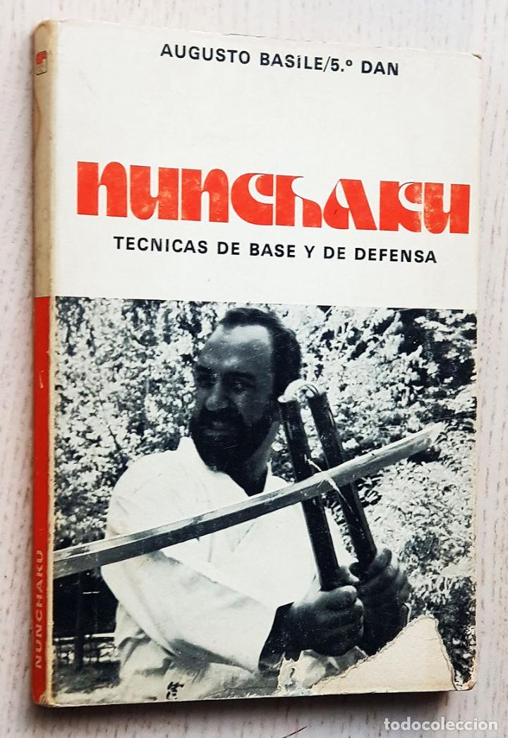 NUNCHAKU. TÉCNICAS DE BASE Y DE DEFENSA - BASILE, AUGUSTO (Coleccionismo Deportivo - Libros de Deportes - Otros)