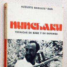 Coleccionismo deportivo: NUNCHAKU. TÉCNICAS DE BASE Y DE DEFENSA - BASILE, AUGUSTO. Lote 263134350