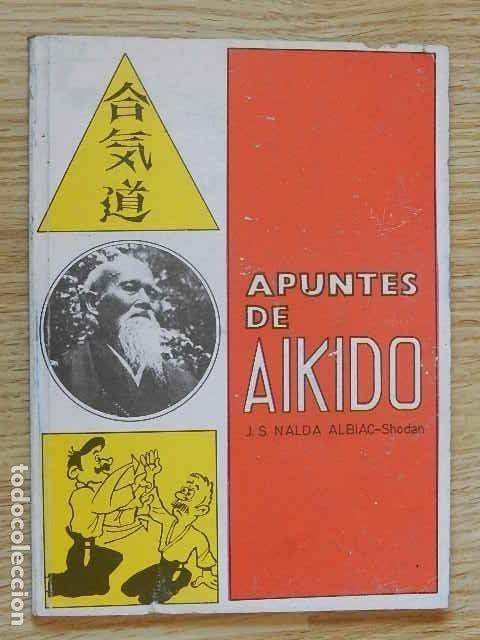 APUNTES DE AIKIDO J.S. NADAL ALBIAC SHODAN EDITORIAL ALAS AÑO 1994 (Coleccionismo Deportivo - Libros de Deportes - Otros)