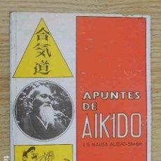 Coleccionismo deportivo: APUNTES DE AIKIDO J.S. NADAL ALBIAC SHODAN EDITORIAL ALAS AÑO 1994. Lote 263190595