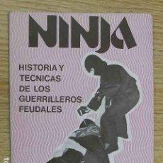 Coleccionismo deportivo: NINJA HISTORIAS Y TÉCNICAS DE LOS GUERRILLEROS FEUDALES JUAN A LOPEZ CRESPO EDITORIAL ALAS AÑO 1986. Lote 263191065