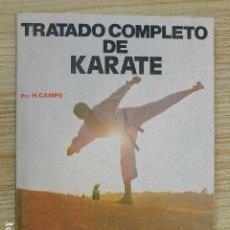 Coleccionismo deportivo: TRATADO COMPLETO DE KARATE H. CAMPS ADAPTADO A TODOS LOS ESTILOS Y ESCUELAS EDITORIAL ALAS AÑO 1987. Lote 263192550