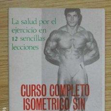 Coleccionismo deportivo: CURSO COMPLETO ISOMÉTRICO SIN PESAS SALUD EJERCICIO 12 SENCILLAS LECCIONES PEYTIBI ALAS AÑO 1981. Lote 263193025