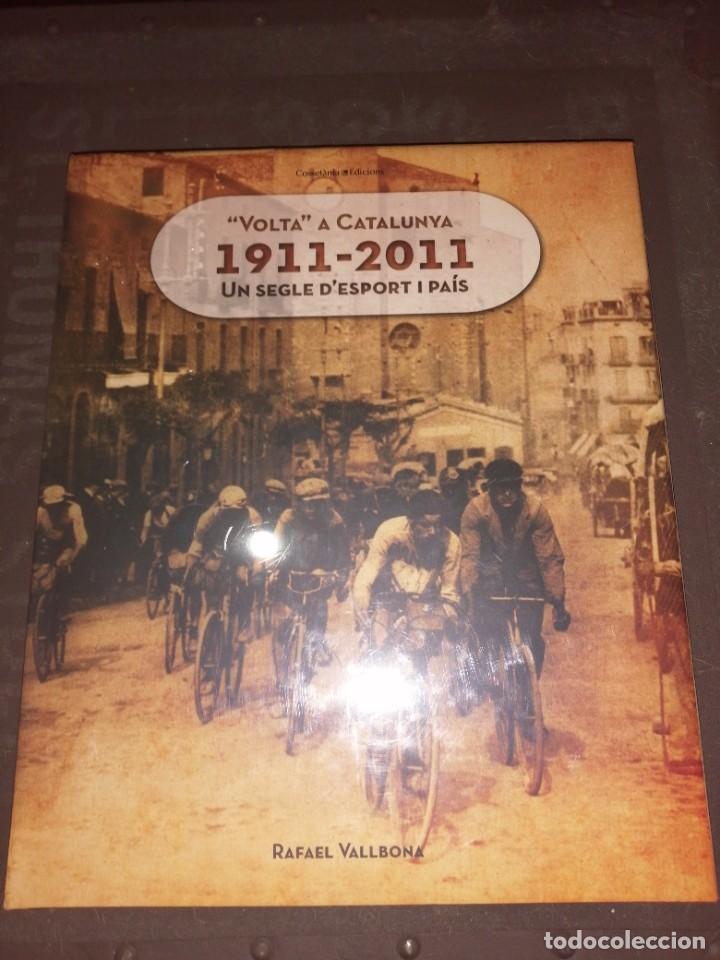 RAFAEL VALLBONA, VOLTA A CATALUNYA 1911-2011 UN SEGLE D'ESPORT I PAÍS (Coleccionismo Deportivo - Libros de Deportes - Otros)